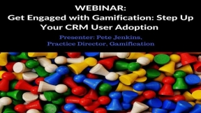 Get Engaged with Gamification: Step Up Your CRM User Adoption